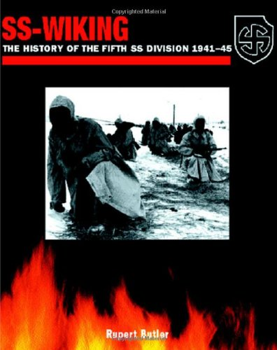 SS-Wiking: The History of the 5th SS Division 1941-45 (1932033041) by Rupert Butler