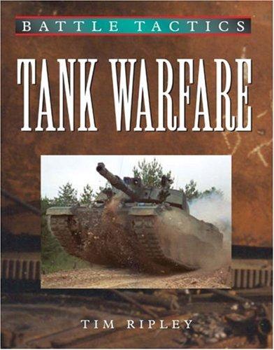 9781932033106: Tank Warfare (Battle Tactics)