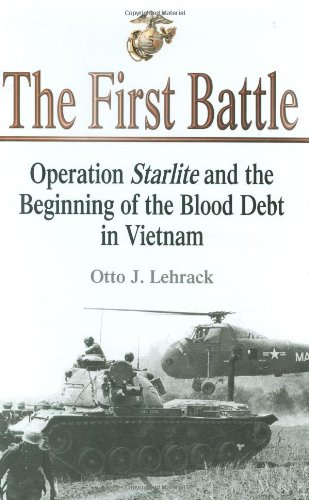9781932033274: First Battle: Operation Starlite and the Beginning of the Blood Debt in Vietnam