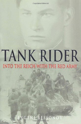 9781932033489: Tank Rider: Into the Reich with the Red Army