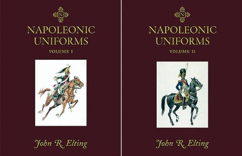 9781932033755: NAPOLEONIC UNIFORMS: Volumes 1 & 2 (2 Volume Boxed Set)