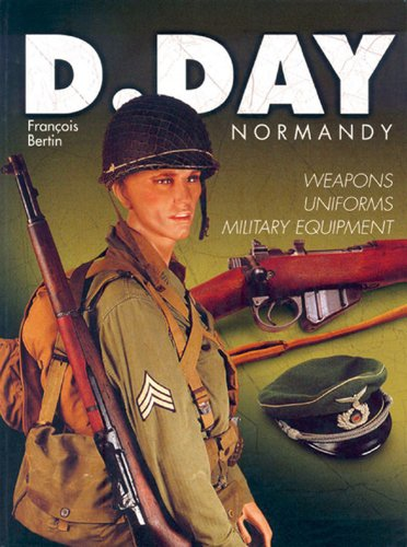 9781932033779: D Day Normandy: Weapons, Uniforms, Military Equipment
