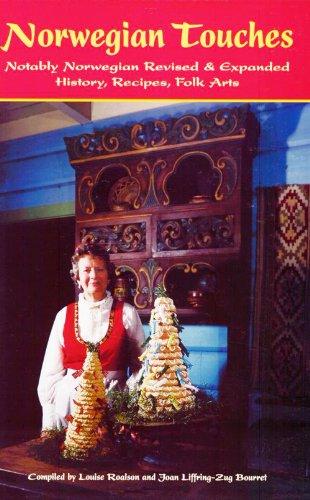 9781932043174: Norwegian Touches: History, Recipes, Folk Arts Notably Norwegian