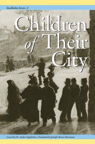 9781932043488: Stockholm II: Children of Their City (Stockholm Series, Vol. 2))