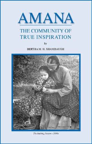 9781932043631: Amana The Community of True Inspiration