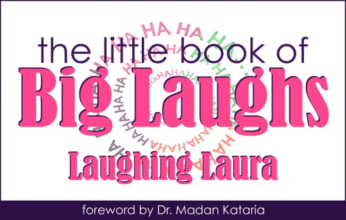 The Little Book of Big Laughs: Laughing Laura