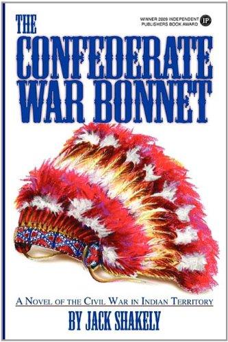 9781932045246: The Confederate War Bonnet