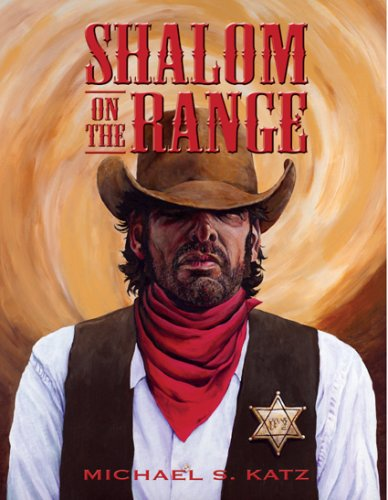 SHALOM ON THE RANGE