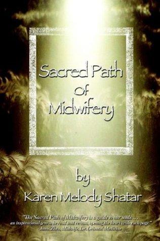9781932047073: Sacred Path of Midwifery