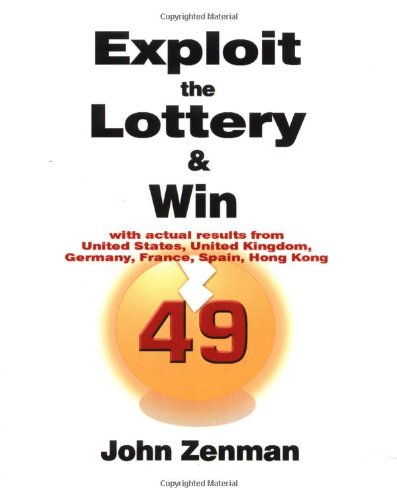 9781932047639: Exploit the Lottery and Win
