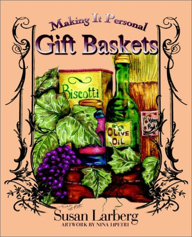 9781932047752: Gift Baskets: Making It Personal