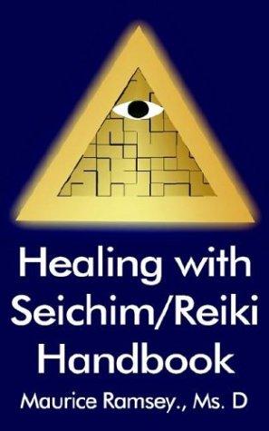 9781932047967: Healing with Seichim/Reiki Handbook