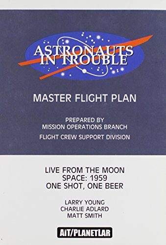 Astronauts In Trouble: Master Flight Plan: Young, Larry