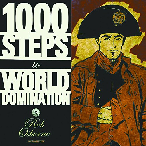 9781932051261: 1000 Steps To World Domination