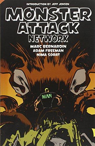 Monster Attack Network: Bernardin, Marc, Adam Freeman, and Nima Sorat