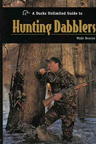 9781932052008: A Ducks Unlimited Guide to Hunting Dabblers