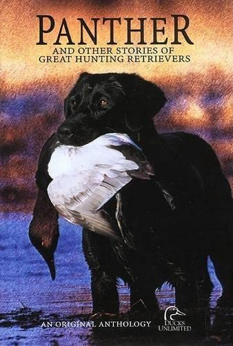 Panther: And Other Stories of Great Hunting: Art Delaurier, Doug