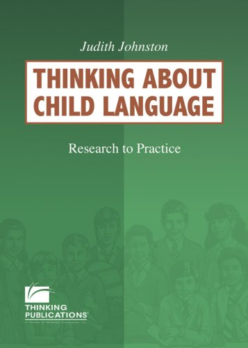 9781932054453: Thinking About Child Language: Research to Practice