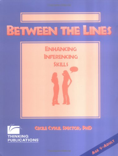 Between the Lines: Enhancing Inferencing Skills: Unknown