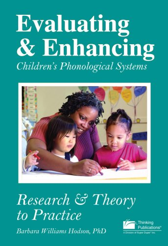 9781932054521: Evaluating & Enhancing Children's Phonological Systems: Research & Theory to Practice
