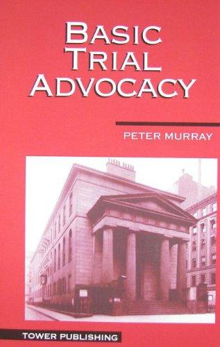 9781932056969: Basic Trial Advocacy