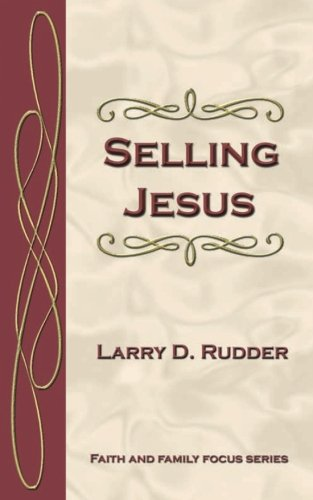 9781932060195: Selling Jesus (Faith and Family Focus Series)