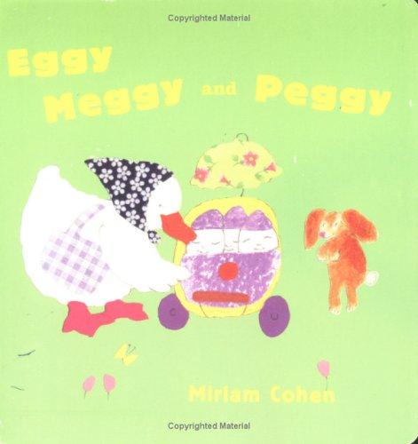 9781932065091: Eggy Meggy and Peggy