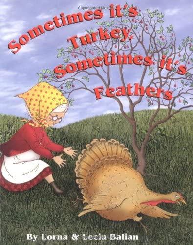 9781932065336: Sometimes It's Turkey, Sometimes It's Feathers