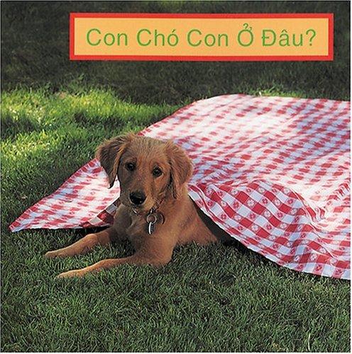 9781932065732: Con Cho' Con O Dau (Where's the Puppy? (Vietnamese Edition)