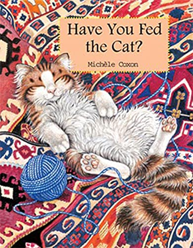 Have You Fed The Cat?: Coxon, Michéle