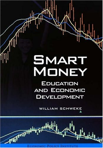 9781932066104: Smart Money: Education and Economic Development
