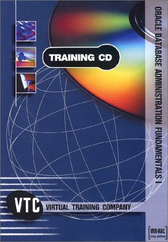 9781932072532: Oracle Database Administration Fundamentals I VTC Training CD