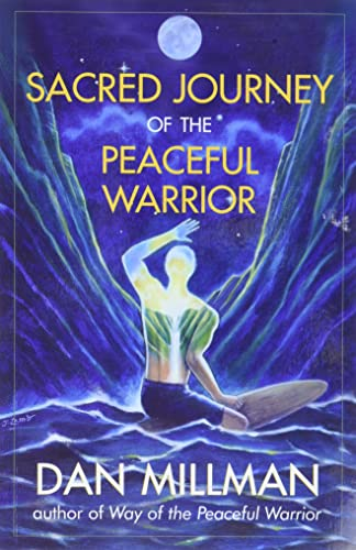 9781932073102: Sacred Journey of the Peaceful Warrior