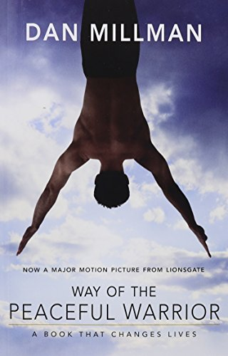 9781932073201: Way of the Peaceful Warrior: A Book That Changes Lives