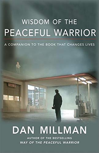 9781932073218: Wisdom of the Peaceful Warrior: A Companion to the Book That Changes Lives