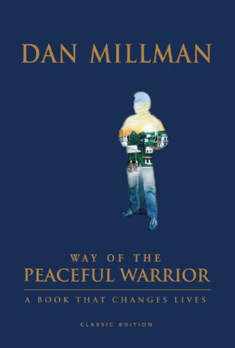 9781932073256: Way of the Peaceful Warrior: 30th Anniversary Edition: A Book That Changes Lives