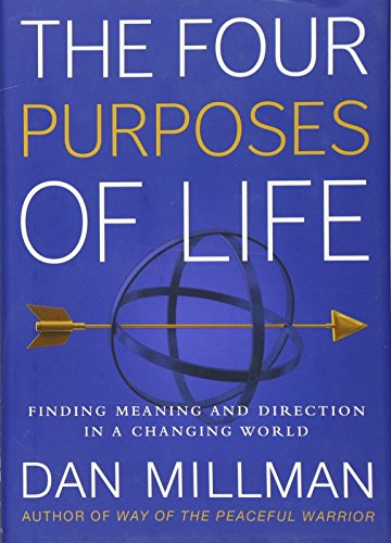 9781932073492: The Four Purposes of Life: Finding Meaning and Direction in a Changing World
