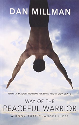 9781932073683: Way Of The Peaceful Warrior: A Book That Changes Lives