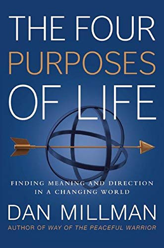 9781932073737: The Four Purposes of Life: Finding Meaning and Direction in a Changing World
