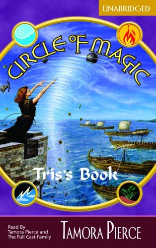 Circle of Magic: Tris's Book (1932076247) by Tamora Pierce