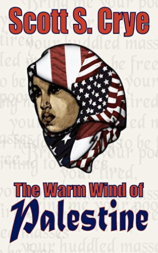 The Warm Wind of Palestine: Crye, Scott S.
