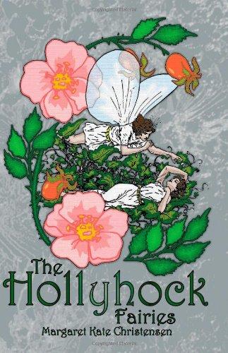 9781932077858: The Hollyhock Fairies