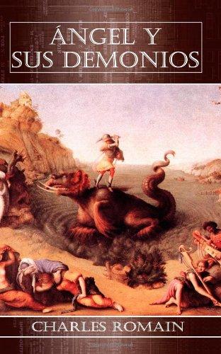 Angel y Sus Demonios (Paperback): Charles Romain