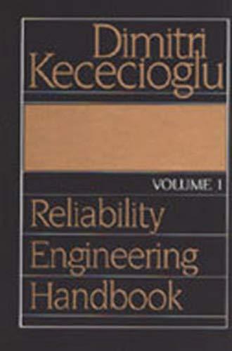 Reliability Engineering Handbook: Dimitri Kececioglu