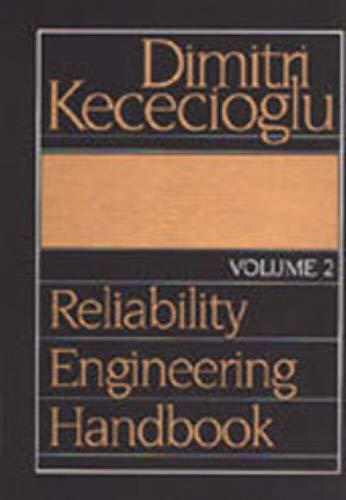 Reliability Engineering Handbook: V. 2: Kececioglu, Dimitri