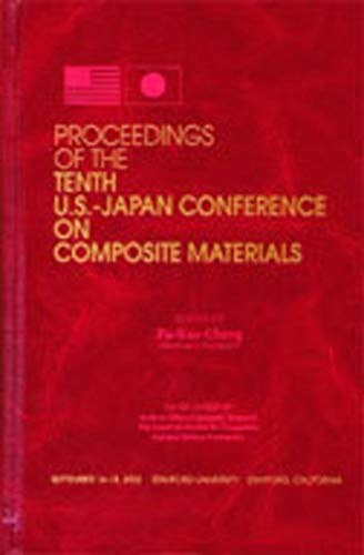 9781932078138: Proceedings of the Tenth US-Japan Conference on Composite Materials