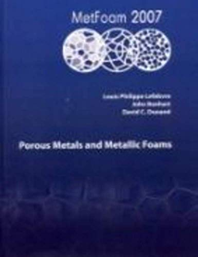 9781932078282: Porous Metals and Metallic Foams: Metfoam 2007