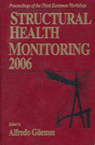 Structural Health Monitoring: Proceedings of the Third European Workshop, Conference Centre, ...