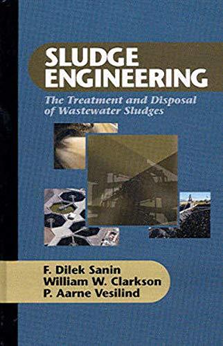 9781932078879: Sludge Engineering: The Treatment and Disposal of Wastewater Sludges