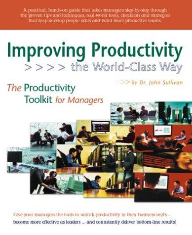 9781932079104: Improving Productivity, The World-Class Way
